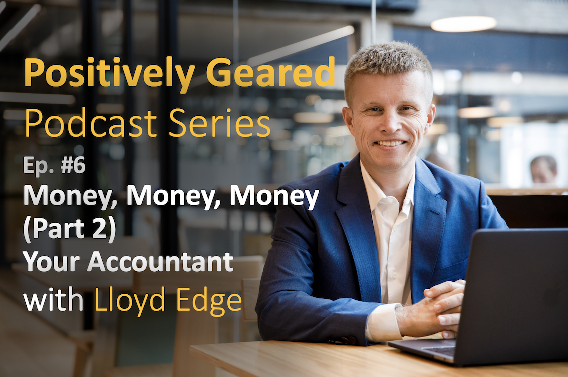 Episode 6: Money, Money, Money – Your Accountant