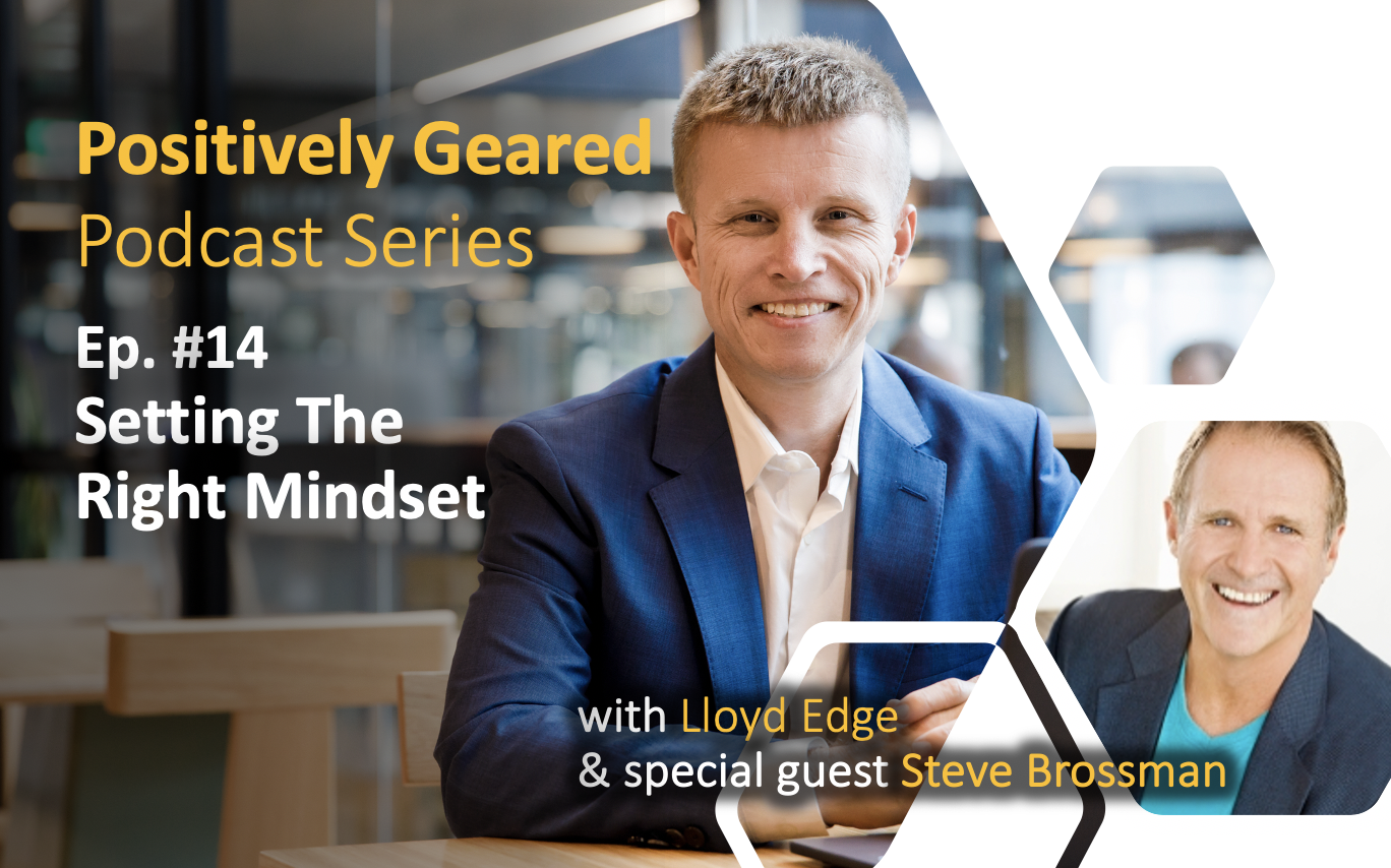 Episode 14: Setting The Right Mindset