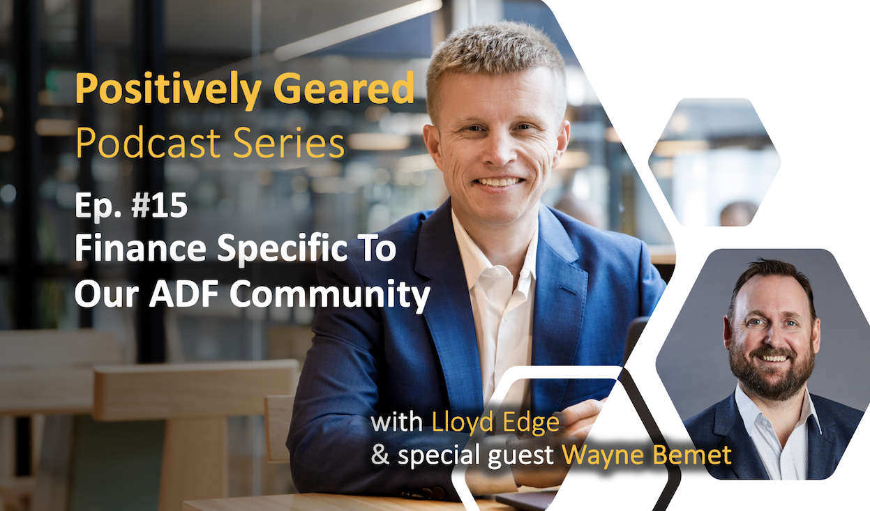Episode 15: Finance Specific to our ADF Community