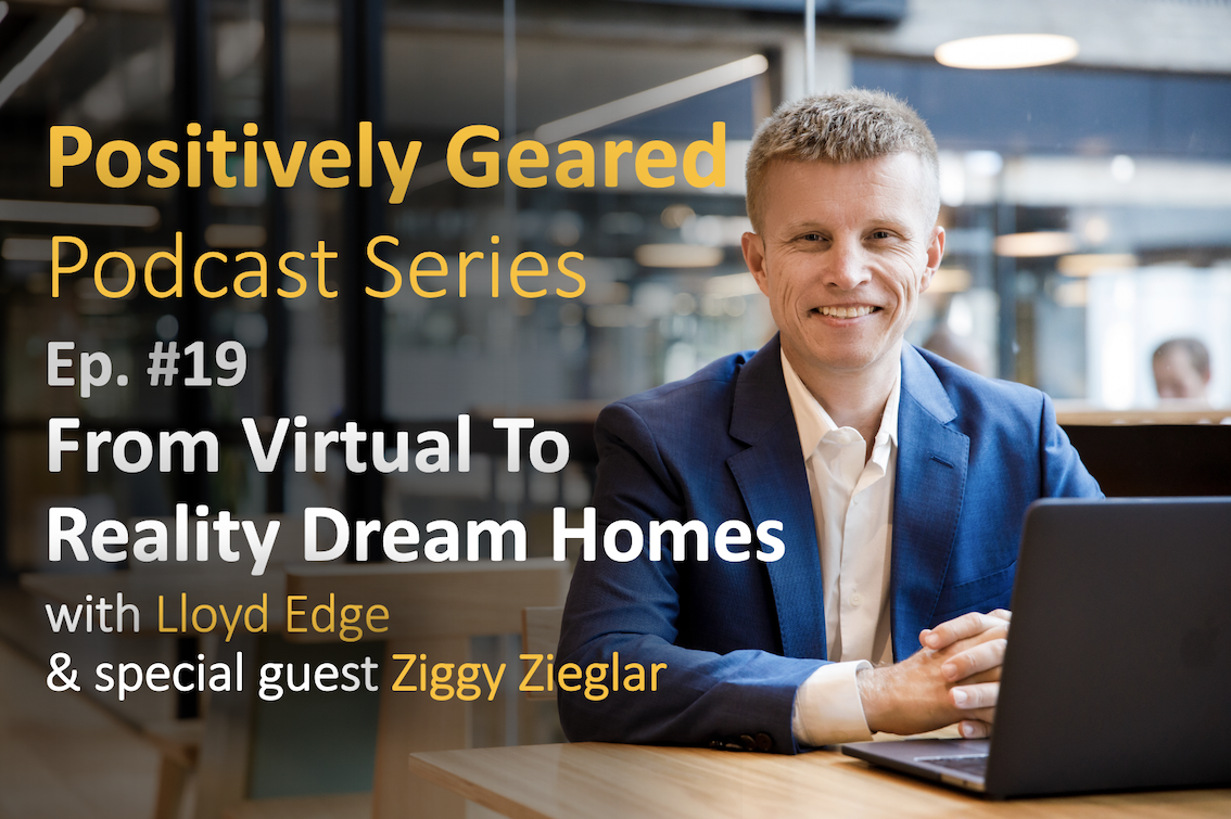 Episode 19: From Virtual To Reality Dream Homes