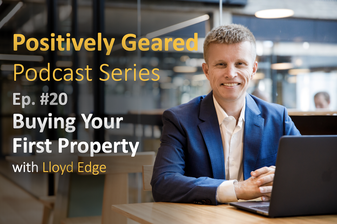Episode 20: Buying Your First Property