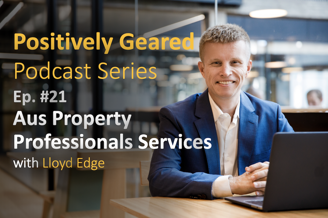 Episode 21: The Aus Property Professionals Services