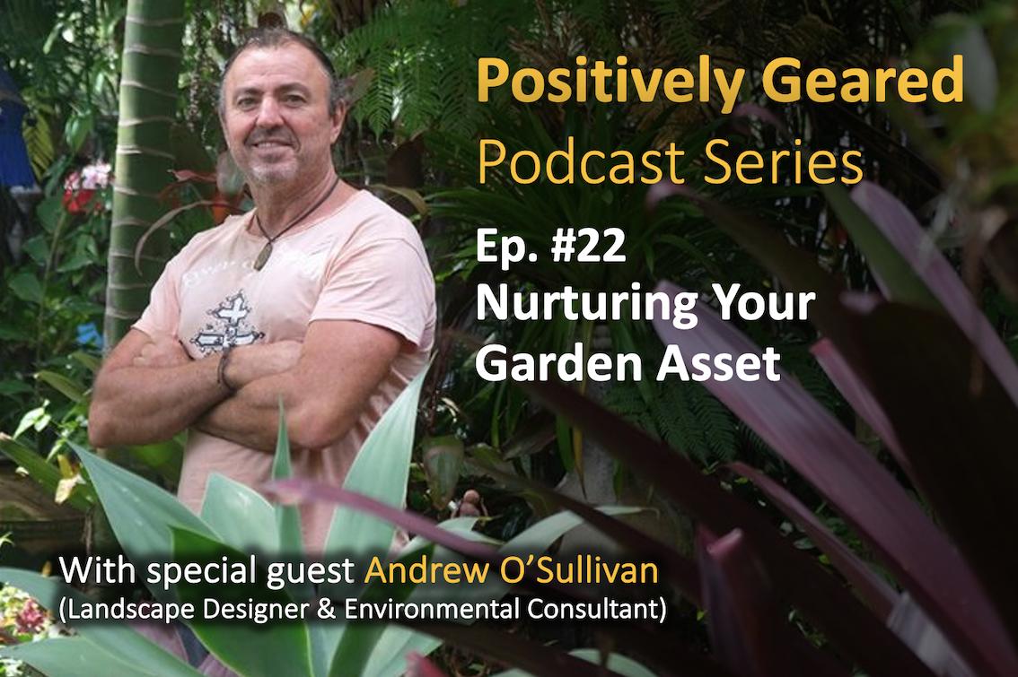 Episode 22: Nurturing Your Garden Asset
