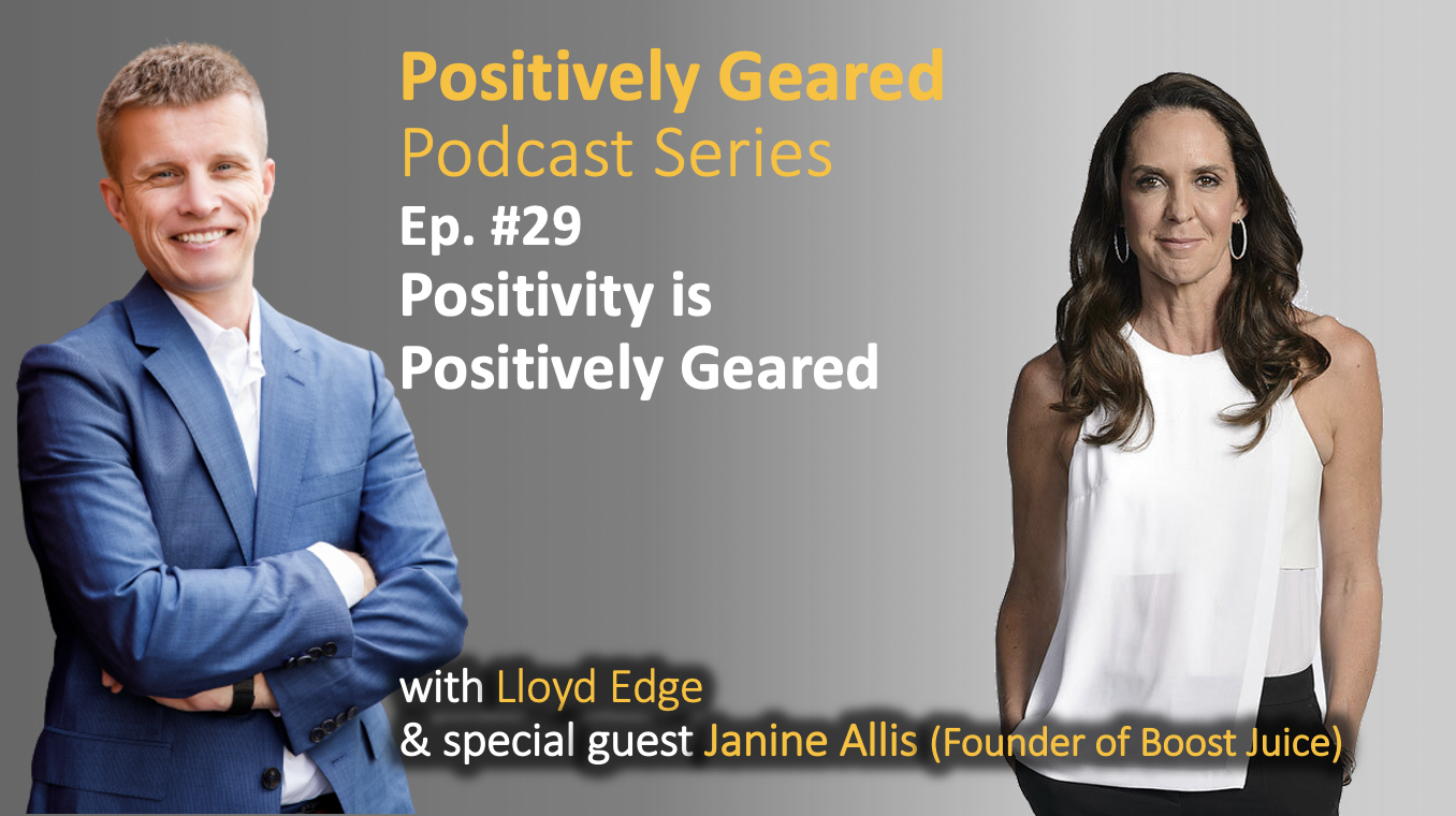 Episode 29: Positivity is Positively Geared with Janine Allis